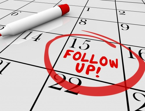 The Speed and Quantity of your Follow Up – How Much is Too Much or Too Little?